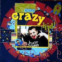 One Crazy Kid!