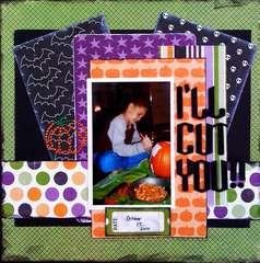I'll Cut You!!