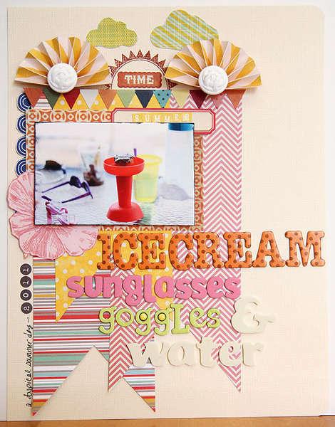 Ice Cream, Sunglasses, Goggles, & Water