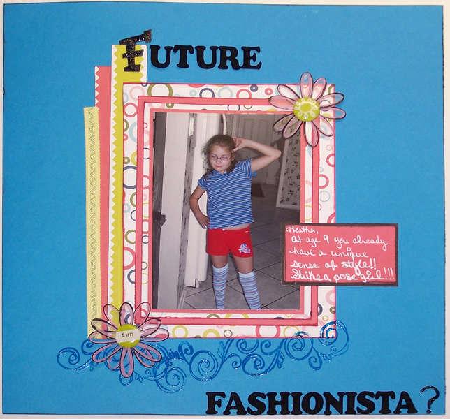 Future Fashionista?