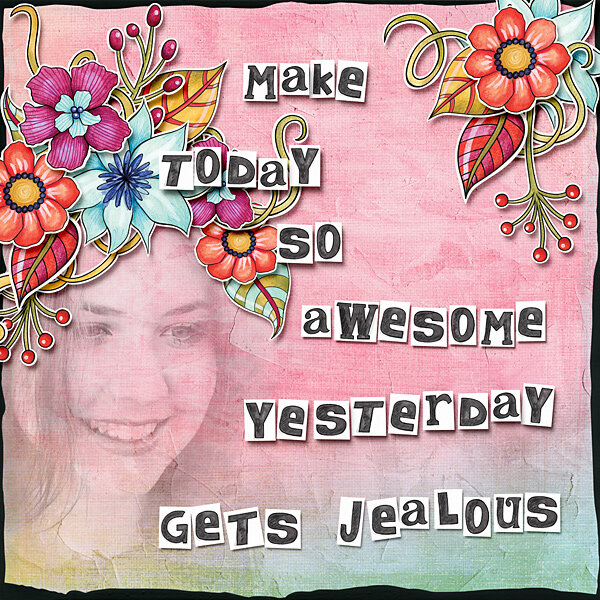 Make today so awesome...