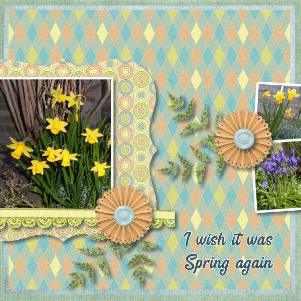 I wish it was Spring again