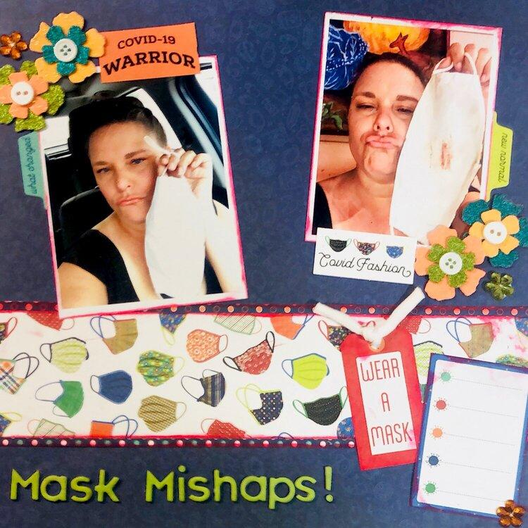 Mask Mishaps