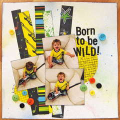 Born to be WILD!