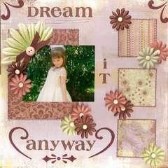 Dream it Anyway