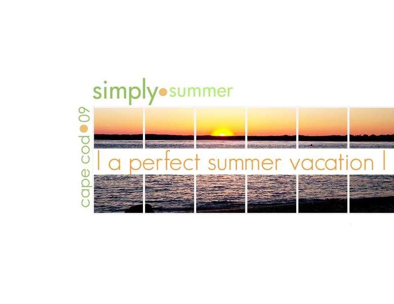 perfect summer vacation