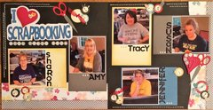 I Love Scrapbooking With These Gals