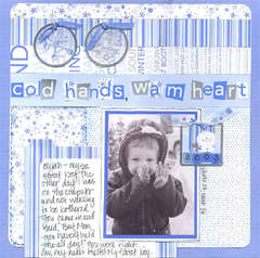 Cold Hands, /Warm Heart