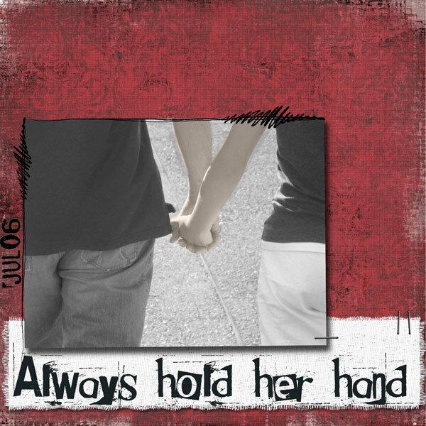 Always hold her hand