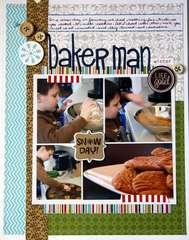 Baker Man **Bella Blvd**