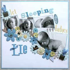 Let Sleeping Babies LIE!