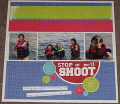 Stop or we'll Shoot