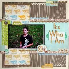 It's Who I Am