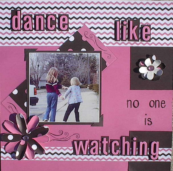 Dance Like No One is Watching*