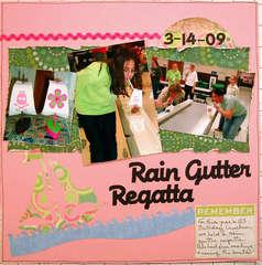Rain Gutter Regatta