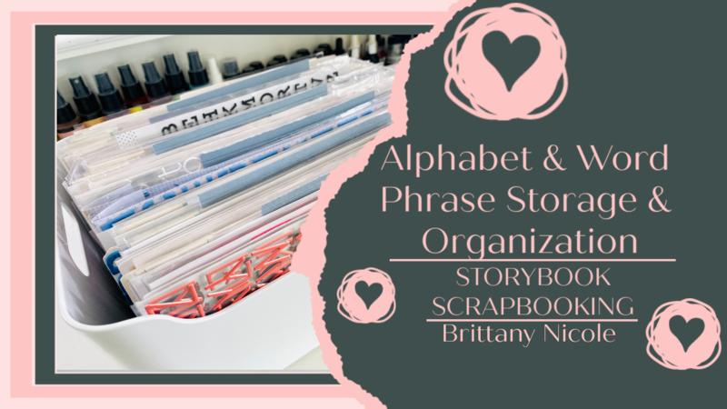 Alphabet & Word Phrase Storage & Organization