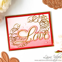 Foiled Love card feat Spellbinders