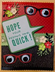 Hope Your Peepers Heal Quick!