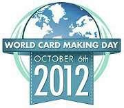 {World Card Making Day 2012}