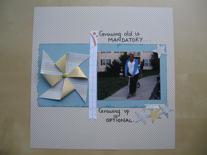 Growing old is mandatory...