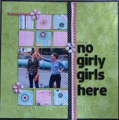 No Girly Girls here