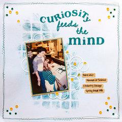 Curiosity feeds the Mind