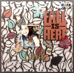 Clear Scraps - Fall is Here