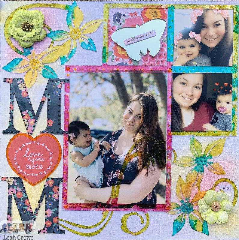 Mom acrylic layout