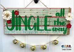 Jingle all the way home decor