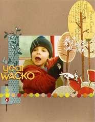 4 year Wacko