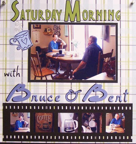 Bruce & Bert (left)