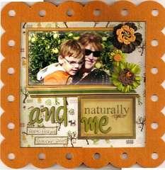 naturally you and me