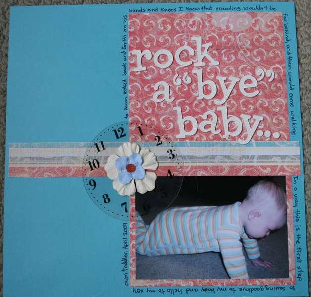 "rock a ""bye"" baby..."