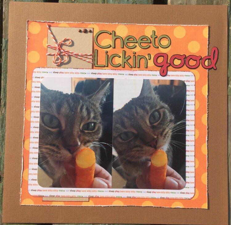 Cheeto Lickin' Good