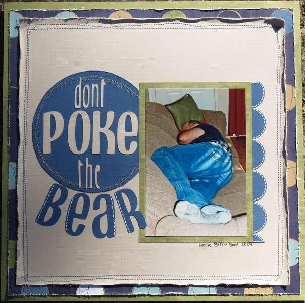 *dont POKE the BEAR
