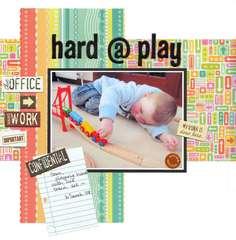 Hard @ Play