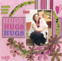Hugs, Hugs, Hugs