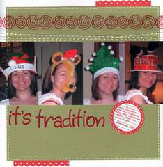 It's Tradition!