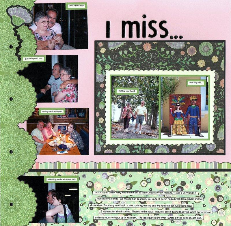 I miss...