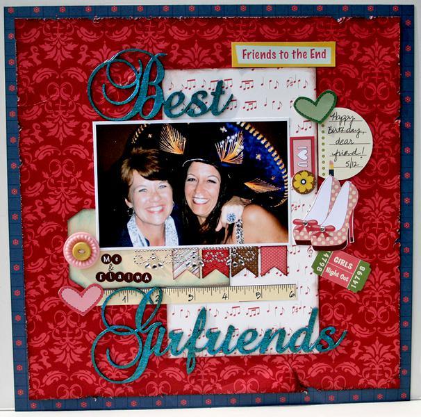Best Girlfriends **Nikki Sivils/Want2Scrap