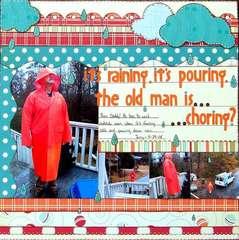 It's Raining, It's Pouring...