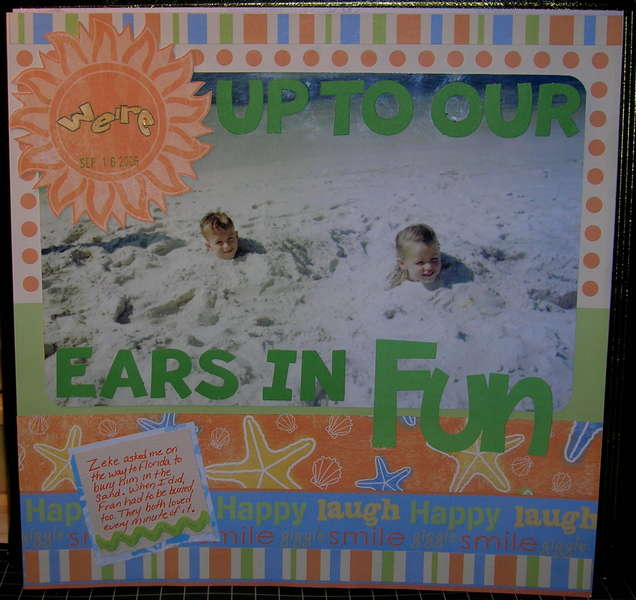 Up To Our Ears In Fun
