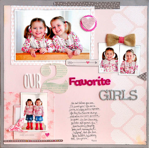 Our 2 Favorite Girls ~American Crafts~