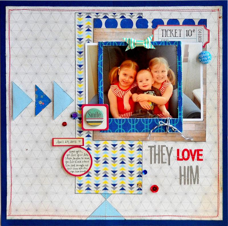 They Love Him ~Scrapbook Circle~