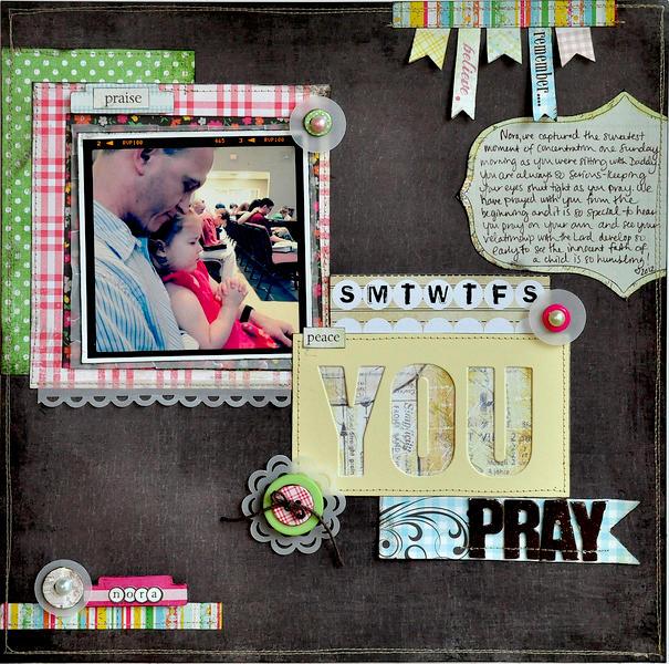 You Pray ~Fancy Pants Designs~