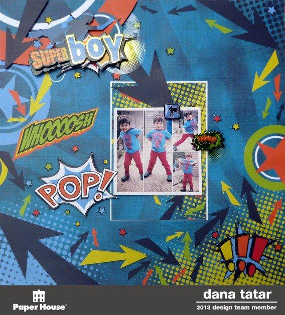 Super Boy - Paper House Productions