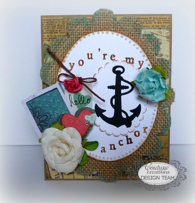 You're My Anchor - Couture Creations