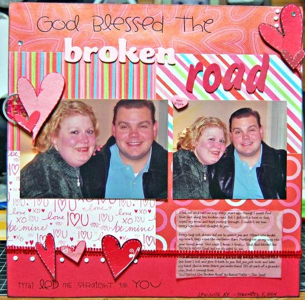 God Blessed the Broken Road... (2008)