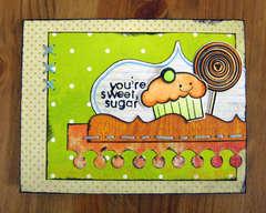 You're Sweet, Sugar -Pink Paislee
