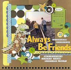 May You Always Be Friends